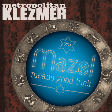 Mazel Means Good Luck CD cover