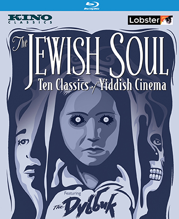 THE JEWISH SOUL: Ten Classics of Yiddish Cinema Blue-ray Set Cover
